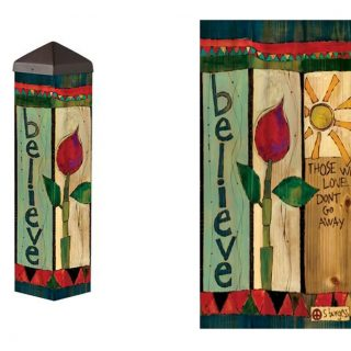 "Hand-painted wood burned decorative cedar poles. ""Those Who Love Us Don't Go Away, They Walk Beside Us Every Day"