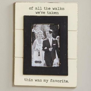 "Wedding ""Of all the Walks"" Picture Frame"
